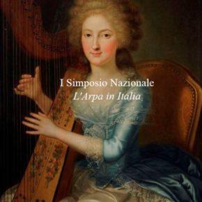 """Primo Simposio """"L' Arpa in Italia"""""""